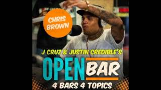 Chris Brown - Open Bar (Freestyle) [4 Bars 4 Topics]