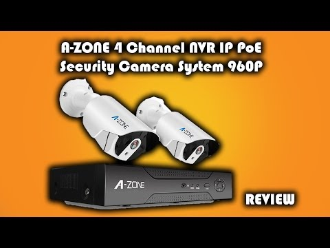 A-ZONE 4 Channel NVR IP PoE Security Camera System 960P Review