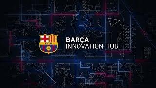Presentation of the Barça Innovation Hub [ENG]