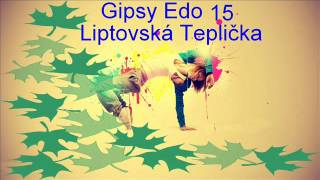 Gipsy Edo 15 Liptovská Teplička