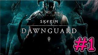 Skyrim -Dawnguard- Empezando el DLC!