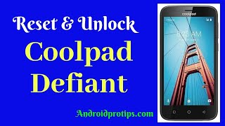 How to Reset & Unlock Coolpad Defiant
