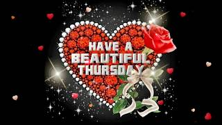 Happy Thursday Greetings,Quotes,Sms,Wishes,Saying,E-Card,Wallpapers,Happy Thursday Whatsapp Video