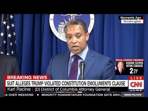 TRUMP SUED - Violated The Constitution Emoluments Clause