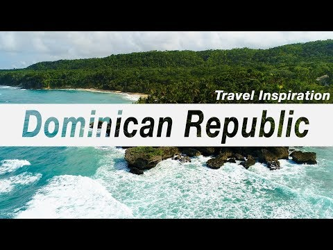 DOMINICAN REPUBLIC | EPIC Travel Motivation Guide | 2018
