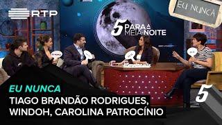 """Eu Nunca"" c/ Tiago Brandão Rodrigues, Windoh, Carolina Patrocínio | 5 PMN | RTP"