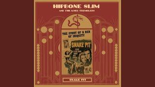 Hipbone Slim & The Knee Tremblers - Slip Bone Slam