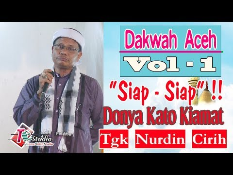 Dakwah Aceh I Tgk. Nurdin Amin Cirih.I