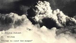 Le Polyson Podcast -  Bärchen