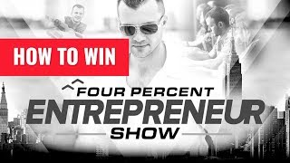 How To Win - The FourPercent Entrepreneur - Vick Strizheus