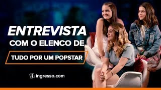 Entrevista com o elenco de Tudo por um Popstar | Ingresso.com