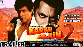 """Karan Arjun 2 Trailer""Official 