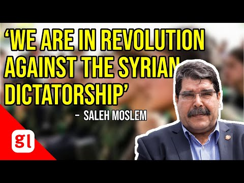 Saleh Moslem: 'We are in revolution against the Syrian dictatorship'