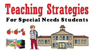 Special Education Teaching Strategies