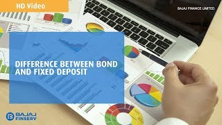 Difference between Bond and Fixed Deposit | Bajaj Finance