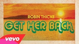 Robin Thicke - Get Her Back  (Audio)