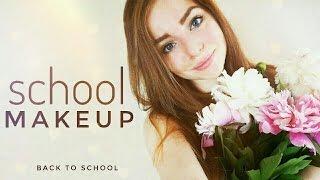 BACK TO SCHOOL || МАКИЯЖ В ШКОЛУ
