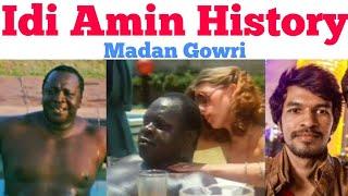 Idi Amin History | Tamil | IdiAmin | Madan Gowri | MG