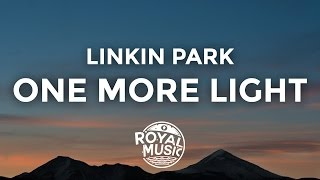Linkin Park - One More Light (Lyrics / Lyric Video)