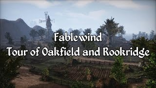 Fablewind - Tour of Oakfield and Rookridge
