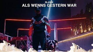 SLAVIK   Als Wenns Gestern War (Official Video)