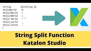 Katalon Studio 9- How to split a string in katalon | kbtutorials |Automation
