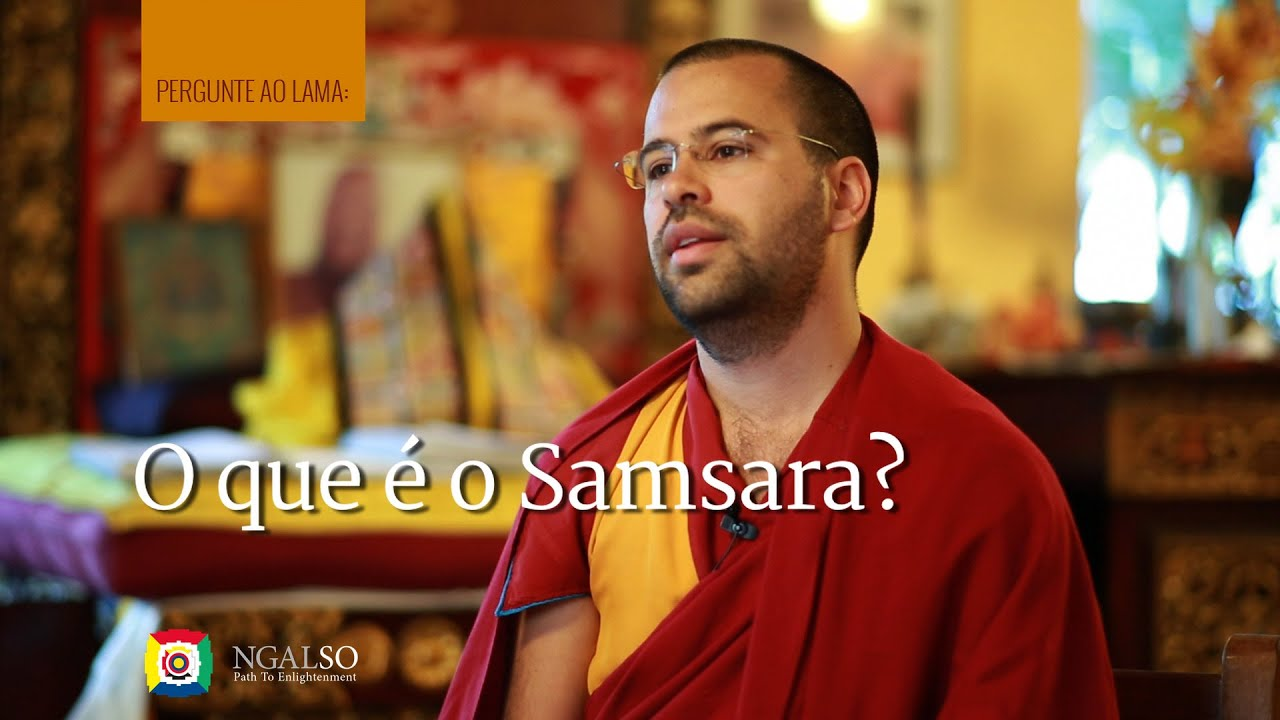 O que é o samsara?