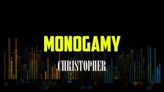 Christopher   Monogamy LYRICS