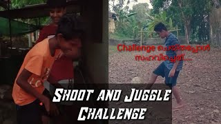 Shoot Challenge and Juggle Challenge || Football challenge Malayalam ||