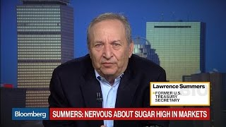 SUGAR - Summers: I'm Nervous of a 'Sugar High' in Markets
