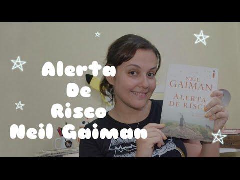 Resenha livro Alerta de Risco: Contos e Perturbações - Neil Gaiman || Diário Galáctico - 009