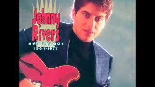 Johnny Rivers -- Poor Side Of Town