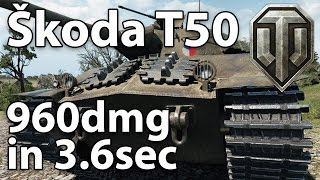 ^^| Skoda T50 - 960 dmg in 3.6 seconds. (World of Tanks Gameplay.)