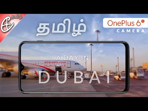 Dubaiயில் ஒரு நாள் – OnePlus 6T Camera Review