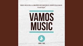 "Video thumbnail of ""Niko De Luka - Good Night (feat. Dawn Tallman) (Ricky Montana Radio Edit)"""