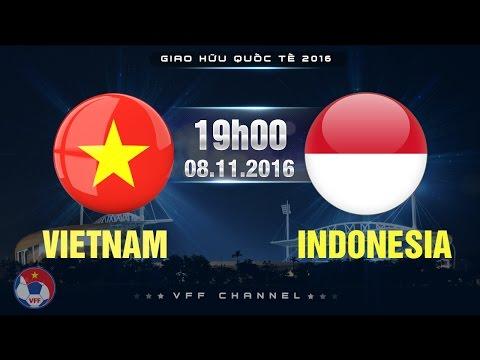 Trận đấu bóng đá Việt Nam và Indonesia AFF Suzuki Cup 2016 lượt về
