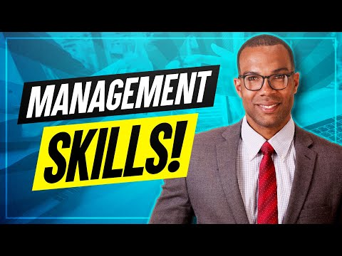 TOP 7 MANAGEMENT SKILLS! How to be a GREAT MANAGER ...