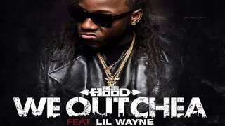Ace Hood - We Outchea feat. Lil Wayne
