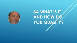 SBA 8a Certification Requirements - What Is It And How Do You Qualify?