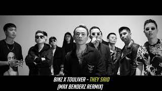 Binz x Touliver - THEY SAID (Max Benderz Remix)