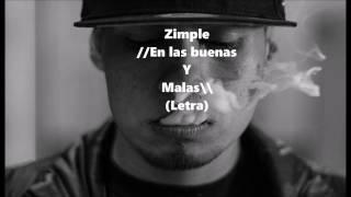 Zimple - En Las Buenas Y Malas - Letra