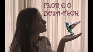FLOR E O BEIJA-FLOR (Henrique E Juliano) | Cover - RAFA GOMES