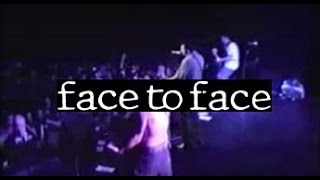 FACE TO FACE i'm trying MONTREAL 1995