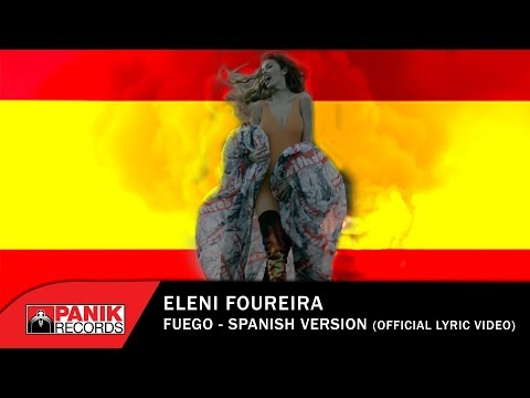 Eleni Foureira - Fuego | Spanish Version - Official Lyric Video