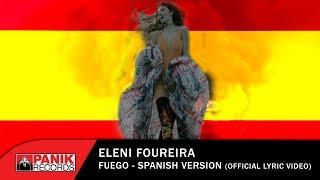 Eleni Foureira - Fuego  Spanish Version -