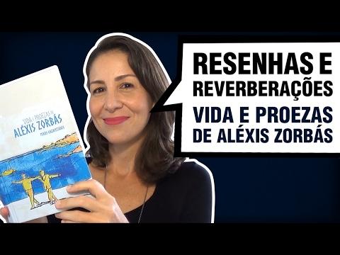 Vida e proezas de Aléxis Zorbás - Resenha