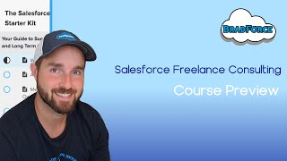 Salesforce Freelance Consulting - Course Preview