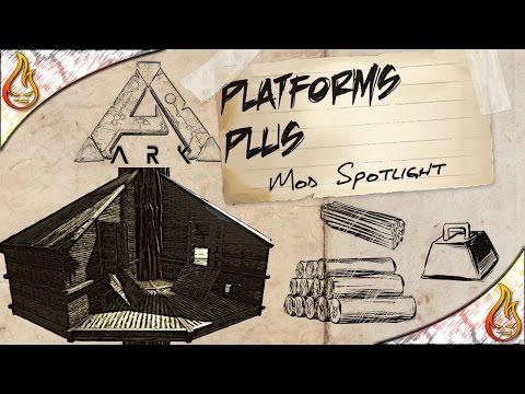 Ark Platforms Plus Mod Spotlight