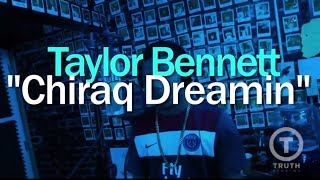 Taylor Bennett Chiraq Dreamin Live At Truth Studios