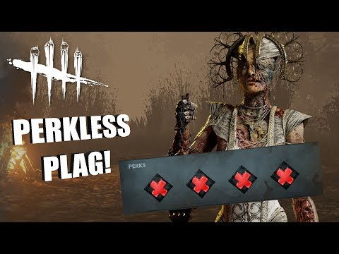 PERKLESS PLAG! | Dead By Daylight THE PLAGUE GAMEPLAY